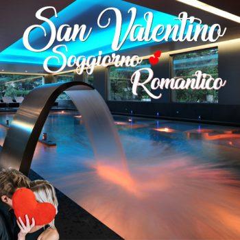 San Valentino soggiorno romantico